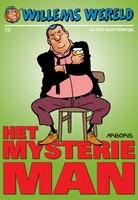 Willems Wereld 12, Het mysterie man
