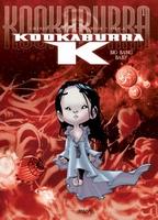 Kookaburra K 1, Big Bang Baby (HC)