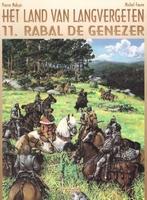 Het land van Langvergeten 11, Rabal de genezer (SC)