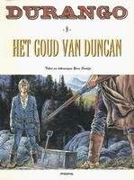 Durango  9, Het goud van Duncan (HC)