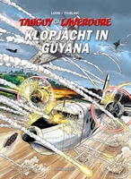 Tanguy en Laverdure 29, Klopjacht in Guyana (SC)