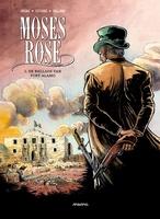 Moses Rose 1, De ballade van Alamo (HC)