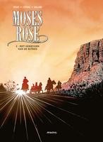 Moses Rose 2, Het geheugen van de ruïnes (HC)