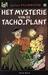 Julius Palmboom 1, Het mysterie van de tacho-plant (HC)