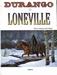 Durango  7, Loneville (HC)