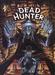 Dead Hunter 1, Een dooie boel