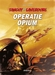 Tanguy en Laverdure 27, Operatie Opium (HC)