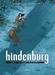 Hindenburg 1, Het einde nadert... (HC)